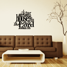 Load image into Gallery viewer, Joshua 24:15 - As For Me and My House Wall Art