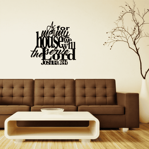 Joshua 24:15 - As For Me and My House Wall Art