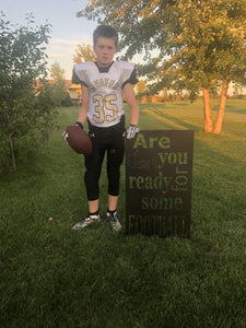 Are You Ready For Some Football Metal Home Decor Sign