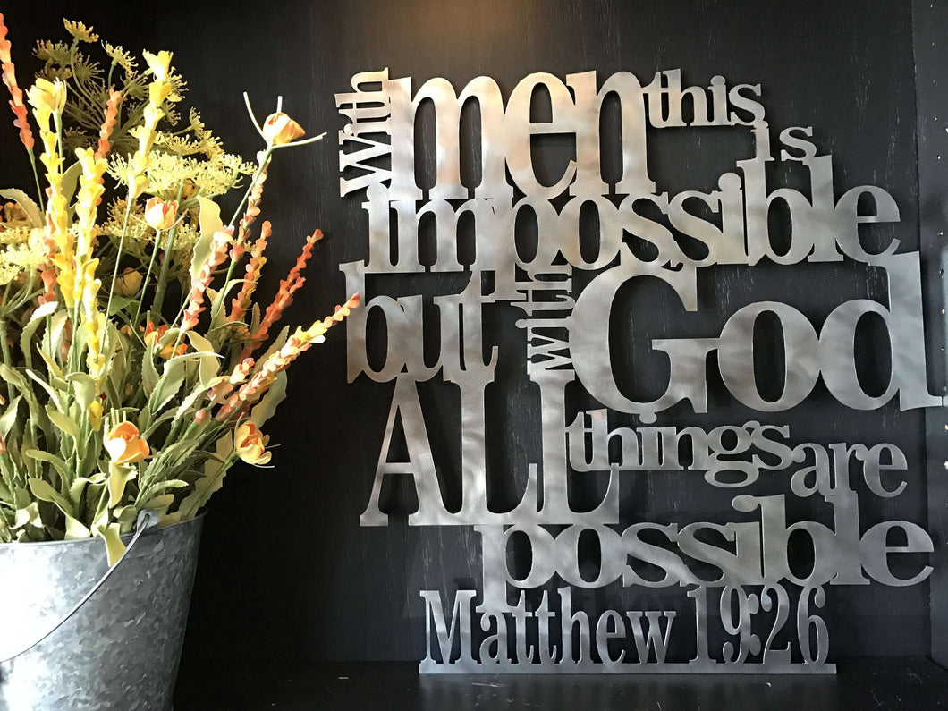 Matthew 19:26 - With God All Things are Possible Sign
