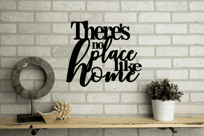There's No Place Like Home Metal Decor Sign