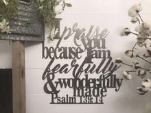 I Praise You Because I am Fearfully & Wonderfully Made - Psalm 139: 14 Wall Art
