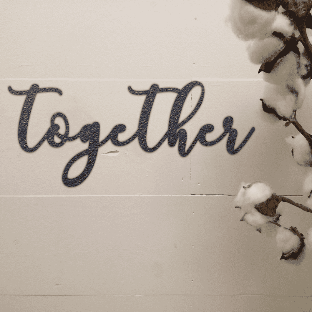 Together Sign