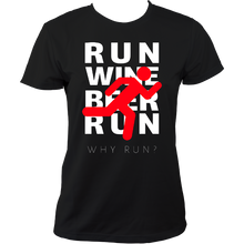 Women's Why Run? Beer & Wine! Running T Shirt