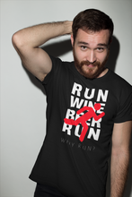 Why Run? Beer & Wine Running T Shirt