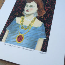 She wore jewels made of memories - giclee print