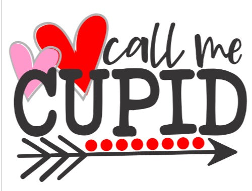 Call me Cupid - Valentine Graphic Tee