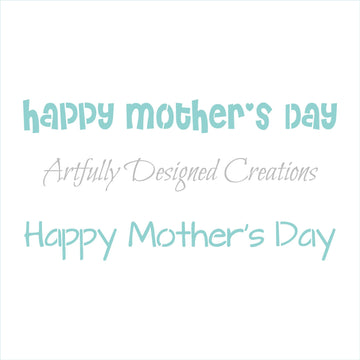 Happy Mother's Day Stick Stencil