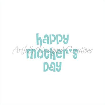 Happy Mother's Day Stencil