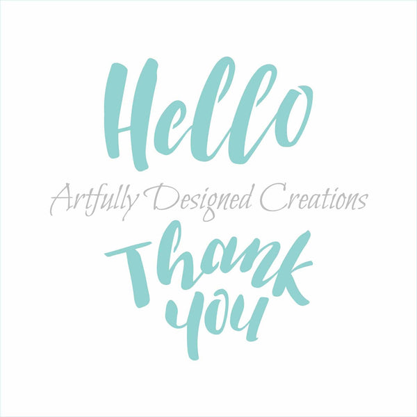 Hello Thank you Sentiments Stencil