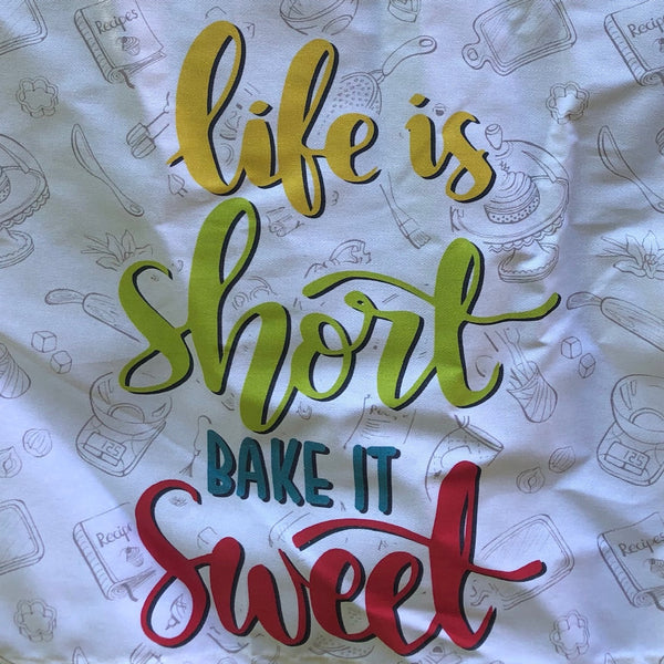 Life is Short Bake it Sweet Tea Towel