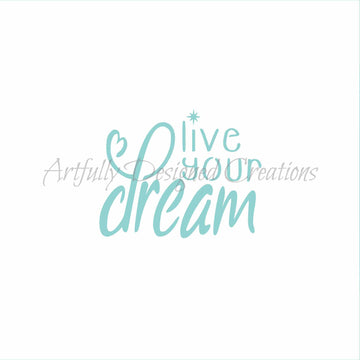 Blyss Live Your Dream Stencil