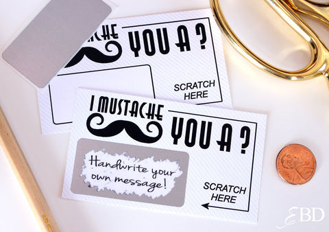 10 DIY Mustache Scratch Off Cards