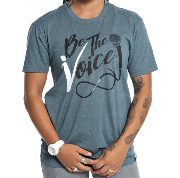 Be the Voice T-Shirt