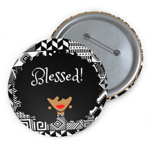 Afro Queen (Blessed!) -- Custom Pin Button