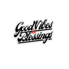 Good Vibes and Blessings -- Kiss-Cut Stickers