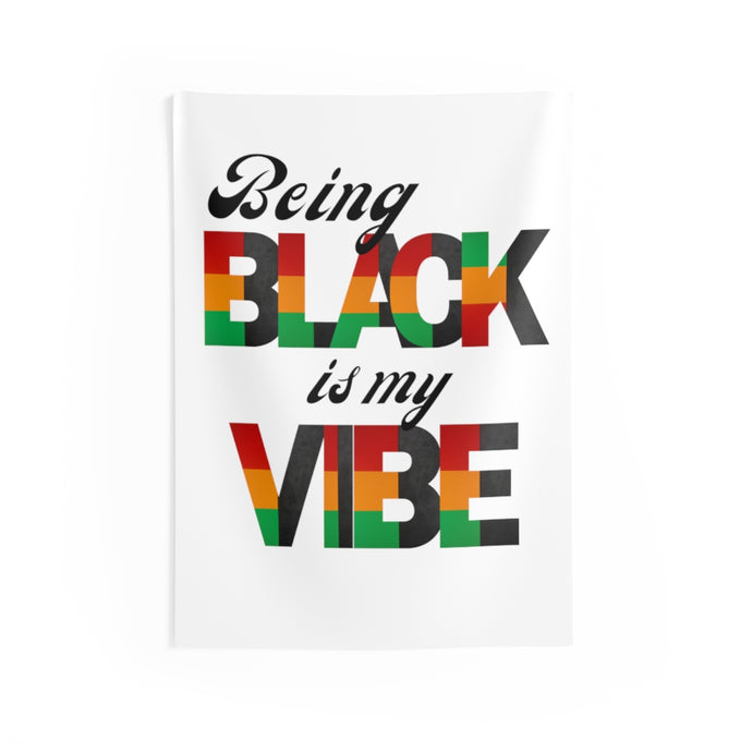 Being Black is my Vibe -- Indoor Wall Tapestries