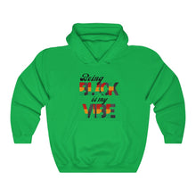 Being Black is my Vibe -- Unisex Hoodie