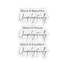 Unapologetically Everything...-- Stickers