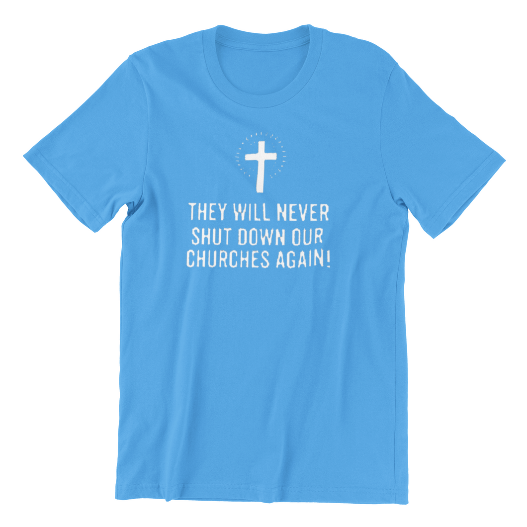 They will not shut down our Churches again! t shirt Love peace Jesus conservative Car Blue