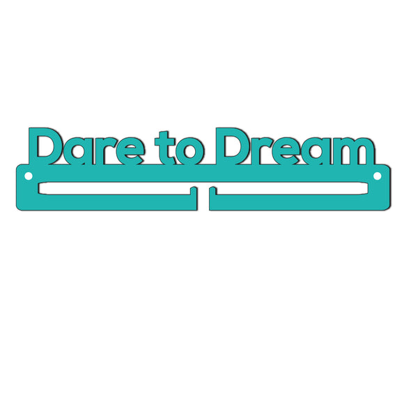 Medal Holder - Dare to Dream