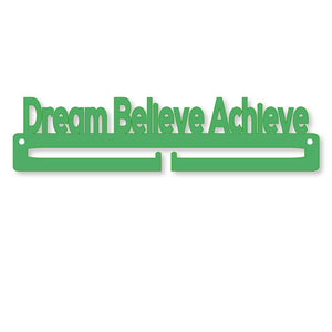 Medal Holder - Dream Believe Achieve