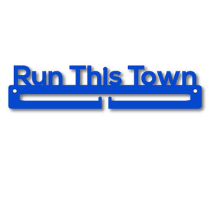 Medal Holder - Run This Town