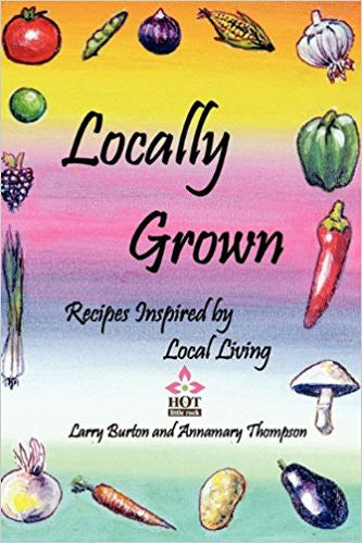 Locally Grown  by Annamary Thompson