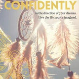 Go Confidently Dreamcatcher Card-NZ CARDS-Affirmations (NZ)-The Outpost NZ