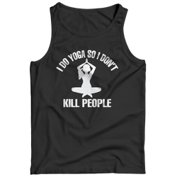 Limited Edition - I Do Yoga So I Don't Kill People