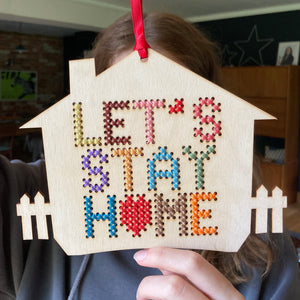 Let's Stay Home Cross Stitch Embroidery Kit