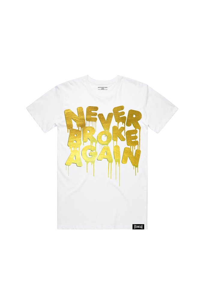 Never Broke Again - White Drip Gold Foil T-Shirt