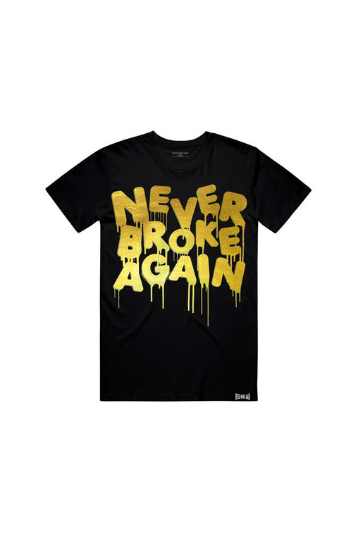 Never Broke Again - Black Drip Gold Foil T-Shirt