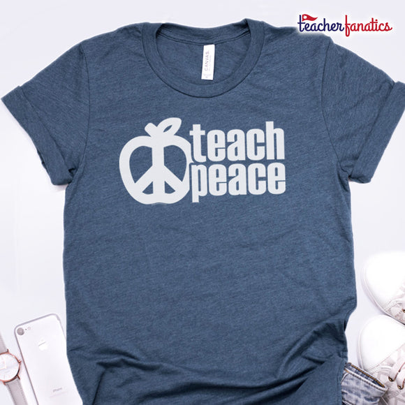 Teach Peace Shirts