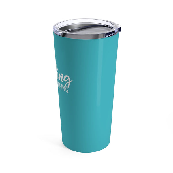 Beaching Not Teaching Cup - 20oz Teacher Tumbler Gift
