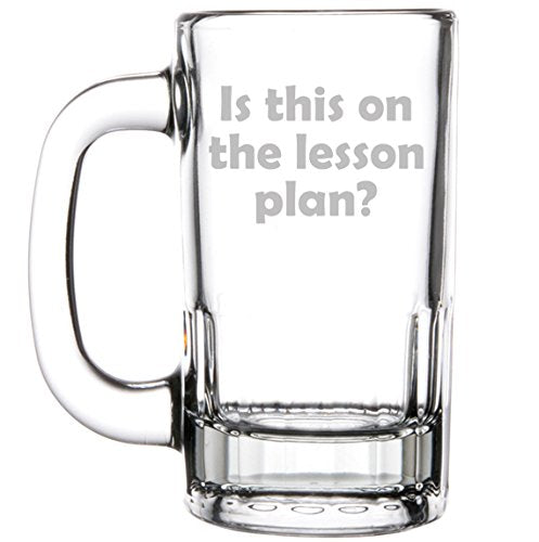 Is This On The Lesson Plan - Funny Beer Mug