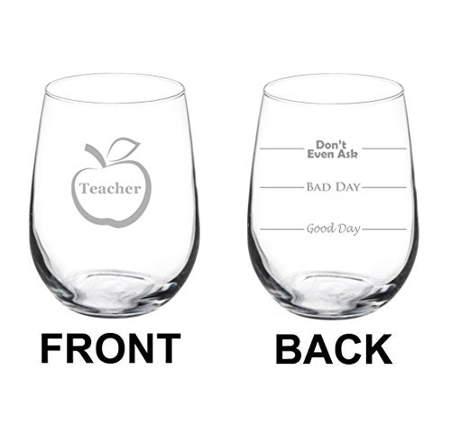 Good Day, Bad Day, Don't Even Ask - Stemless Wine Glass