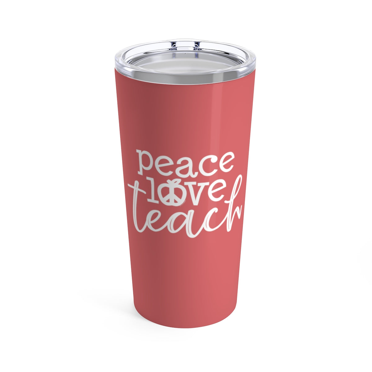 Peace Love Teach Apple Logo Cup - 20oz Teacher Tumbler Gift