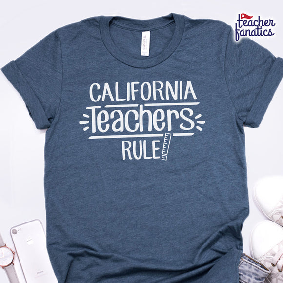 California Teachers Rule! - State T-Shirt