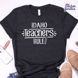 Idaho Teachers Rule! - State T-Shirt