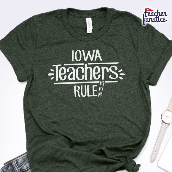 Iowa  Teachers Rule! - State T-Shirt