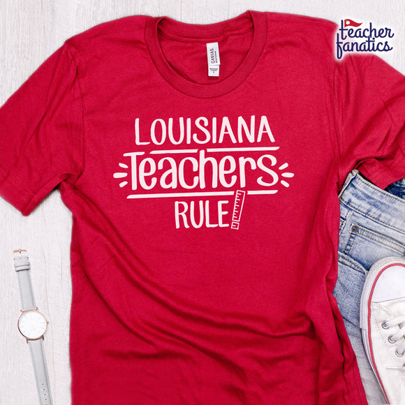 Louisiana Teachers Rule! - State T-Shirt