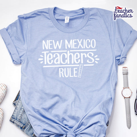New Mexico Teachers Rule! - State T-Shirt