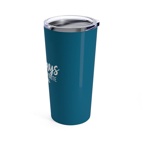 Fridays are My Favorite Cup - 20oz Teacher Tumbler Gift
