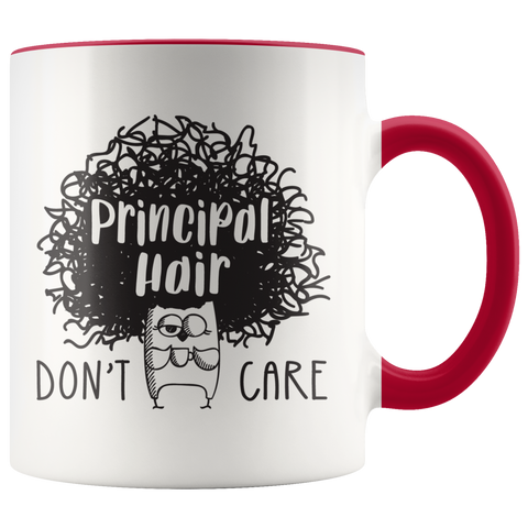 Principal Hair Don't Care Coffee Mug