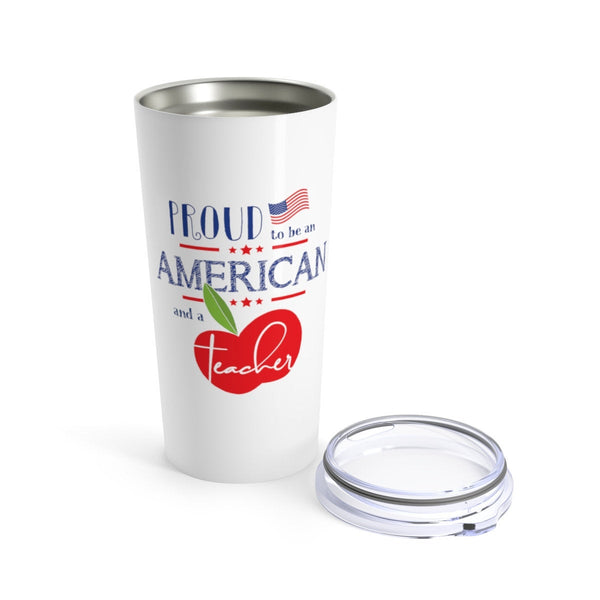 Proud American Teacher Patriotic Cup - 20oz Teacher Tumbler Gift