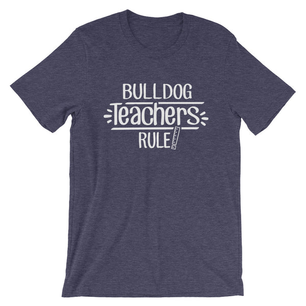 Bulldog Teachers Rule! Shirt