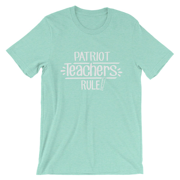 Patriot Teachers Rule! Shirt