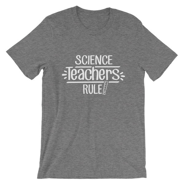 Science Teachers Rule! Shirt