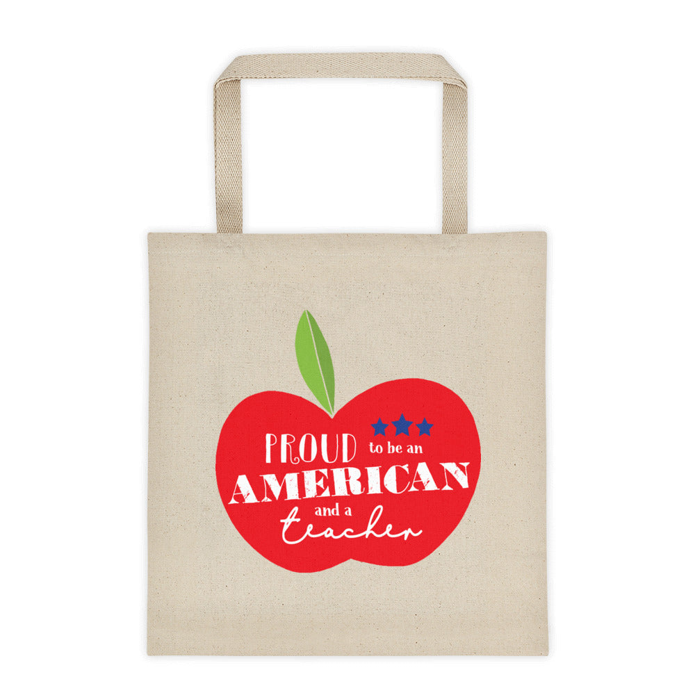 Proud to be an American and a Teacher Tote Bag | Large Apple Design - Canvas